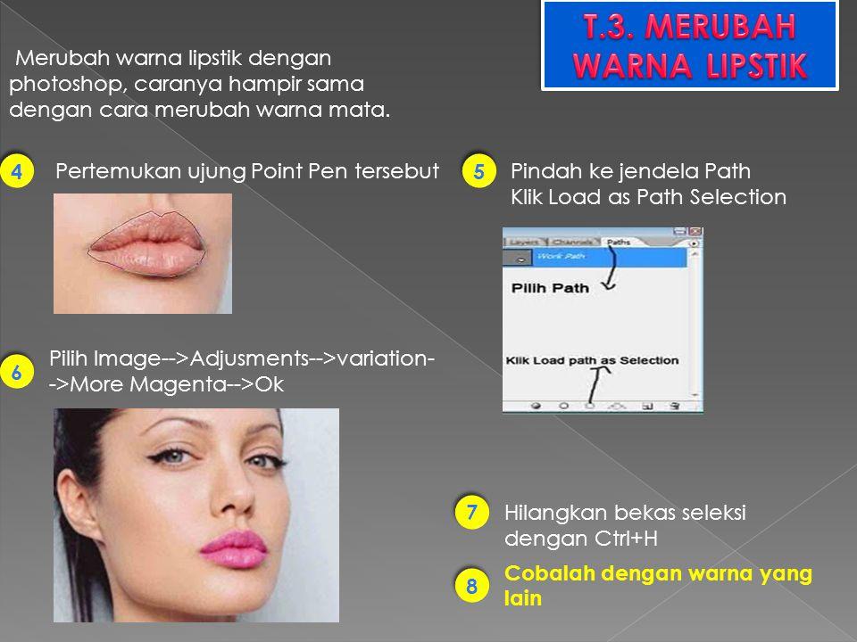 Merubah warna lipstik dengan photoshop, caranya hampir sama dengan cara merubah warna mata. 4 4 Pertemukan ujung Point Pen tersebutPindah ke jendela P