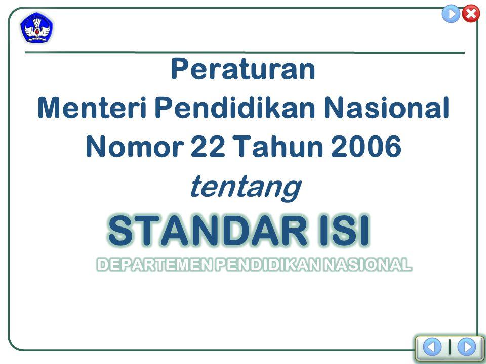 Peraturan Menteri Pendidikan Nasional Nomor 22 Tahun 2006 tentang