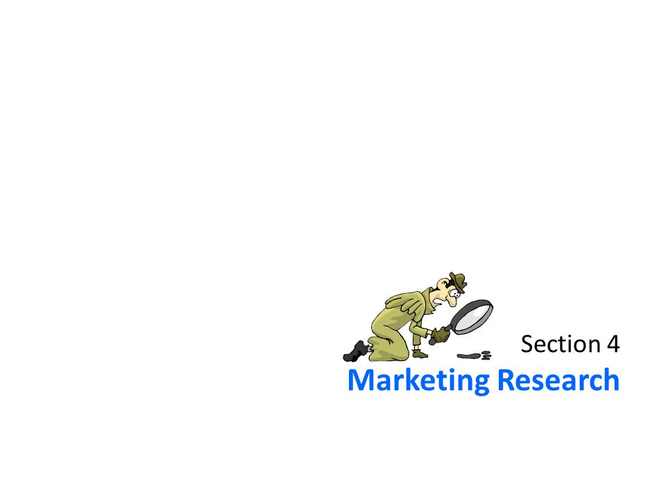 Section 4 Marketing Research