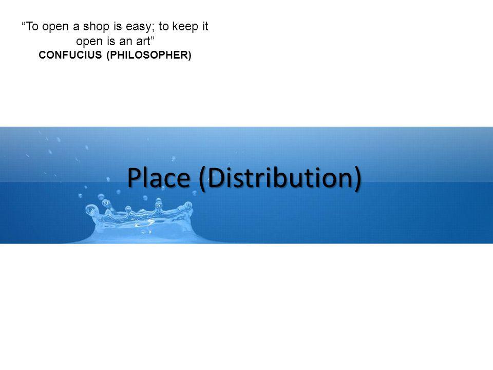 Place (Distribution) Saluran distribusi : Saluran yang digunakan oleh produsen untuk menyalurkan barang tersebut dari produsen sampai ke konsumen atau pemakai industri.