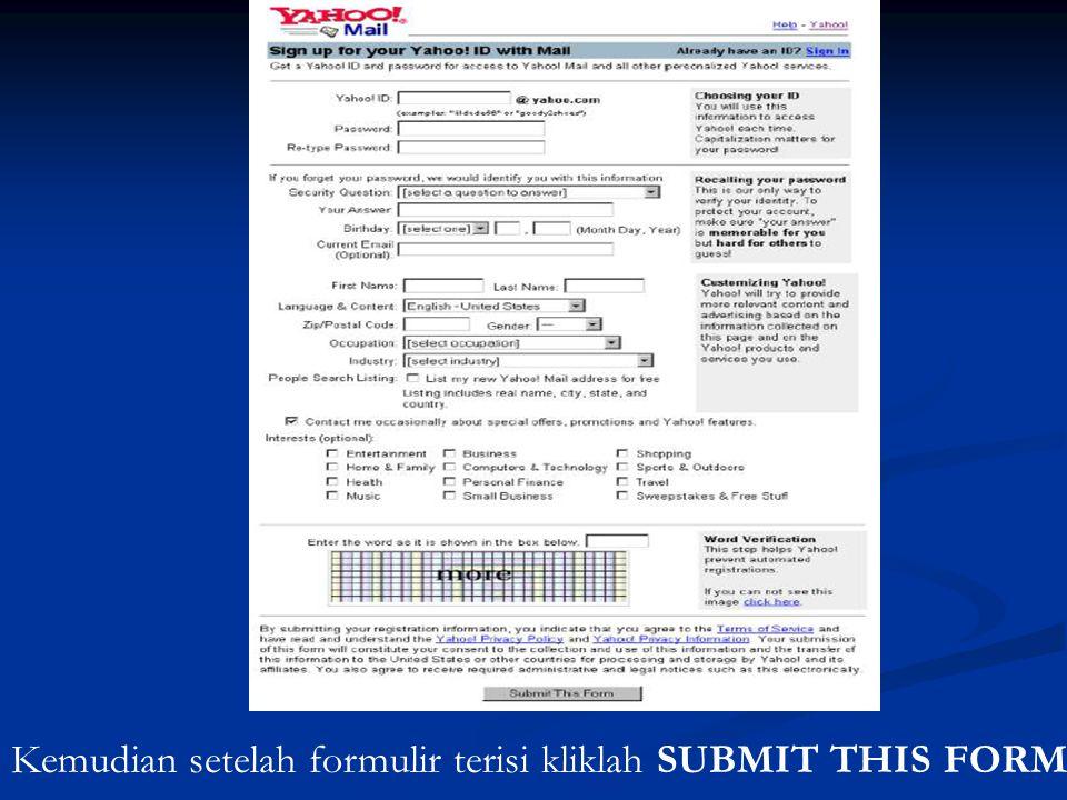 Kemudian setelah formulir terisi kliklah SUBMIT THIS FORM