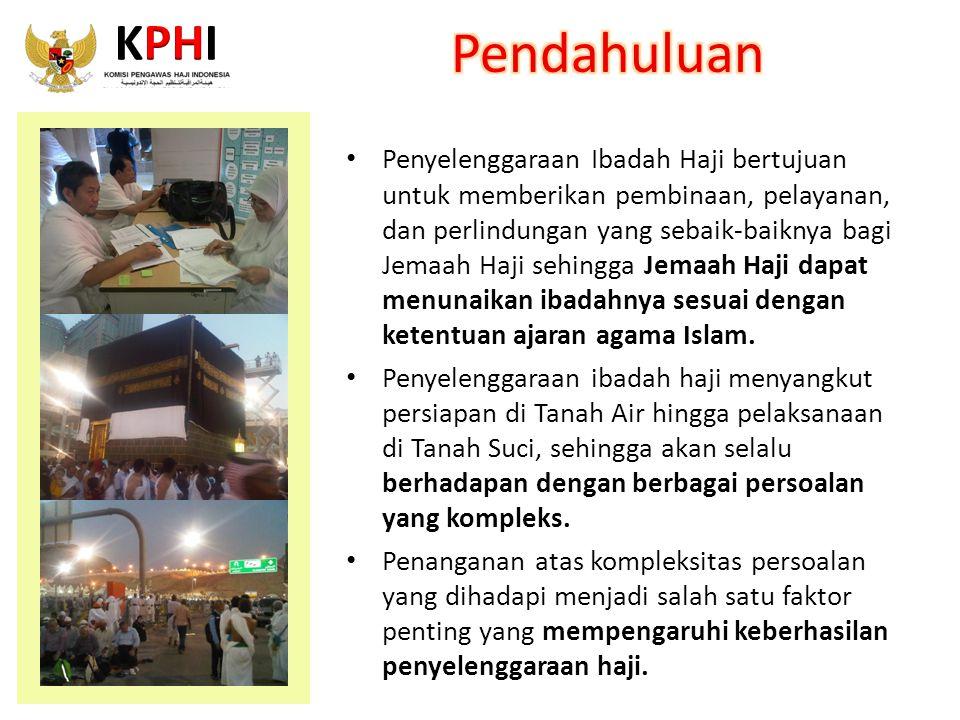 Pengawasan terhadap penyelenggaraan ibadah haji menjadi sangat penting untuk memastikan kebijakan dan pelaksanaan kegiatan sesuai dengan aturan yang berlaku.