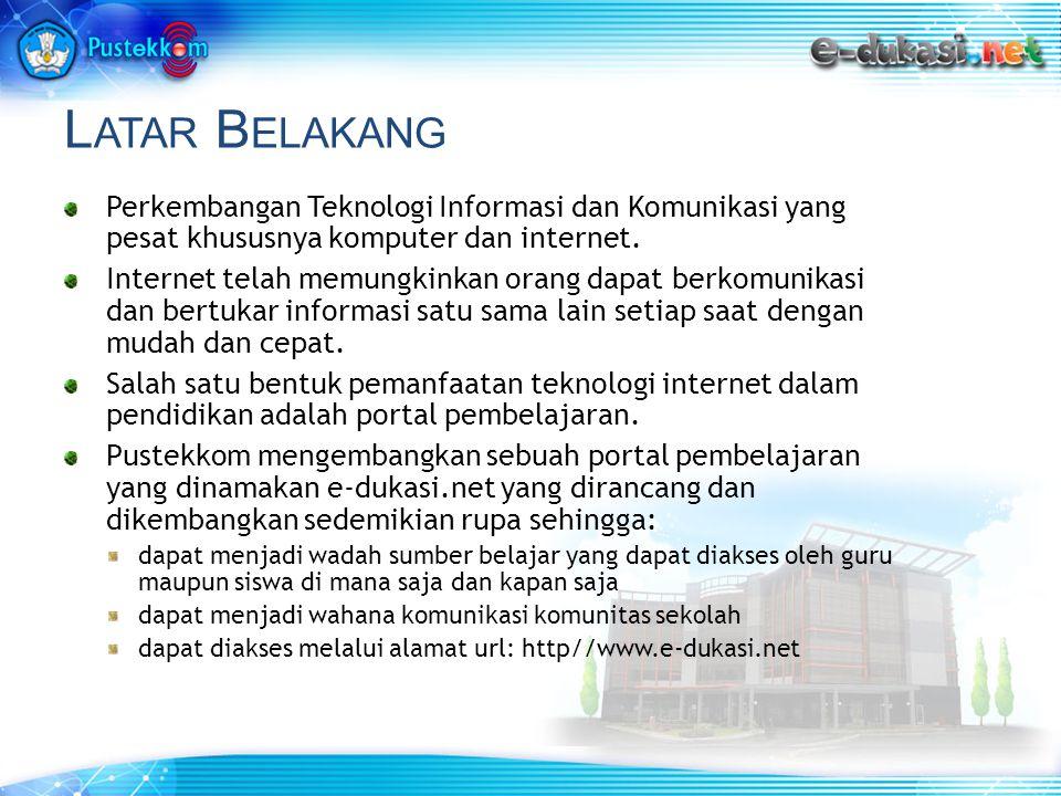 L ATAR B ELAKANG Perkembangan Teknologi Informasi dan Komunikasi yang pesat khususnya komputer dan internet.