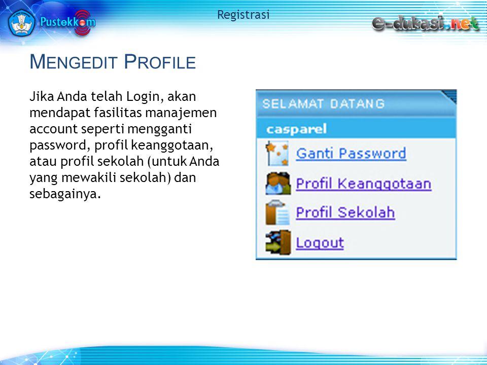 M ENGGANTI P ASSWORD Untuk mengganti password, klik Ganti Password yang akan memunculkan window baru, contoh: Registrasi