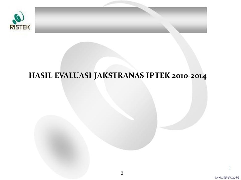 HASIL EVALUASI JAKSTRANAS IPTEK 2010-2014 3