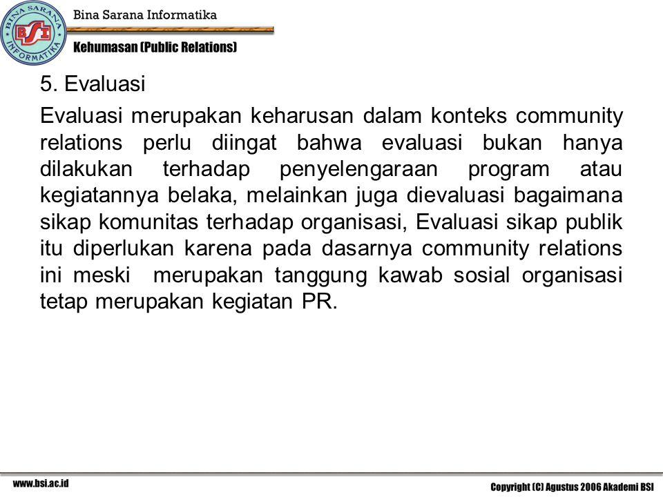 C.Langkah-Langkah Community Relations.