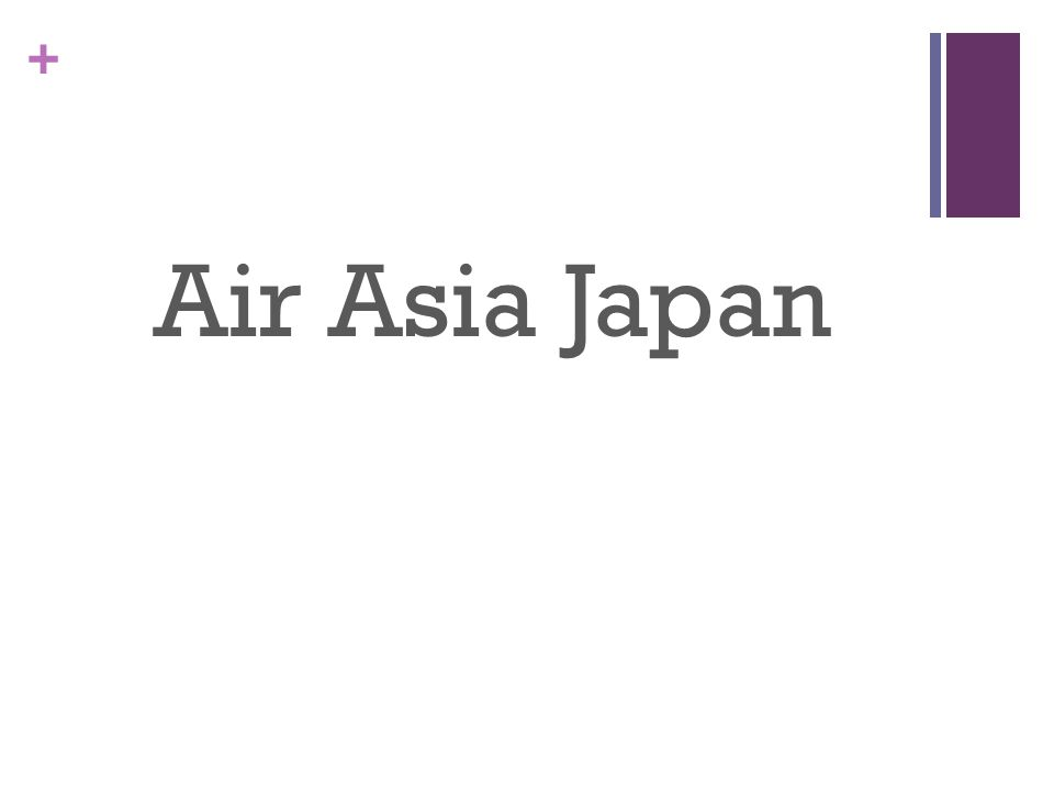 + Air Asia Japan