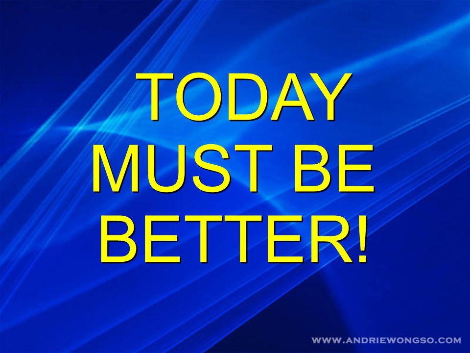 Jika lebih baik memungkinkan maka baik saja tidak cukup Jika lebih baik memungkinkan maka baik saja tidak cukup
