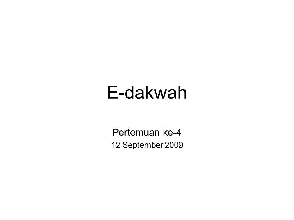E-dakwah Pertemuan ke-4 12 September 2009