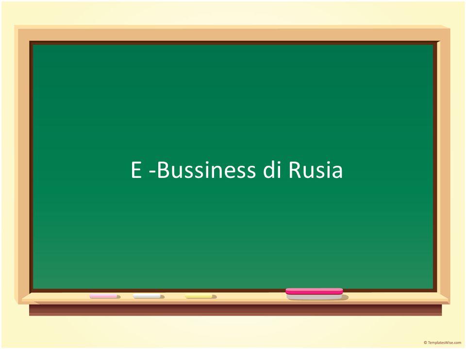 E -Bussiness di Rusia