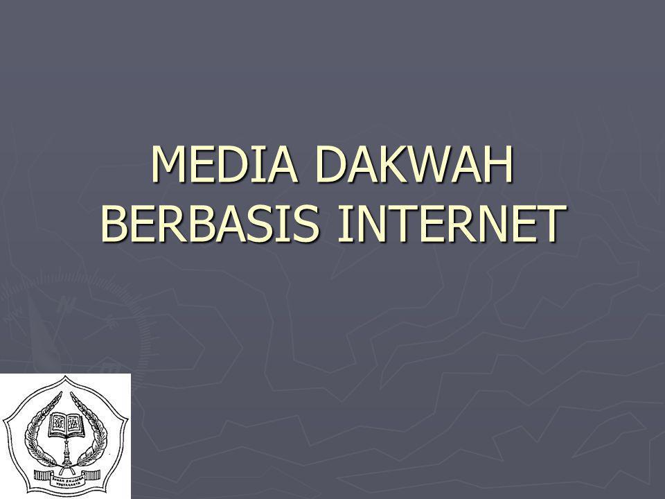 MEDIA DAKWAH BERBASIS INTERNET