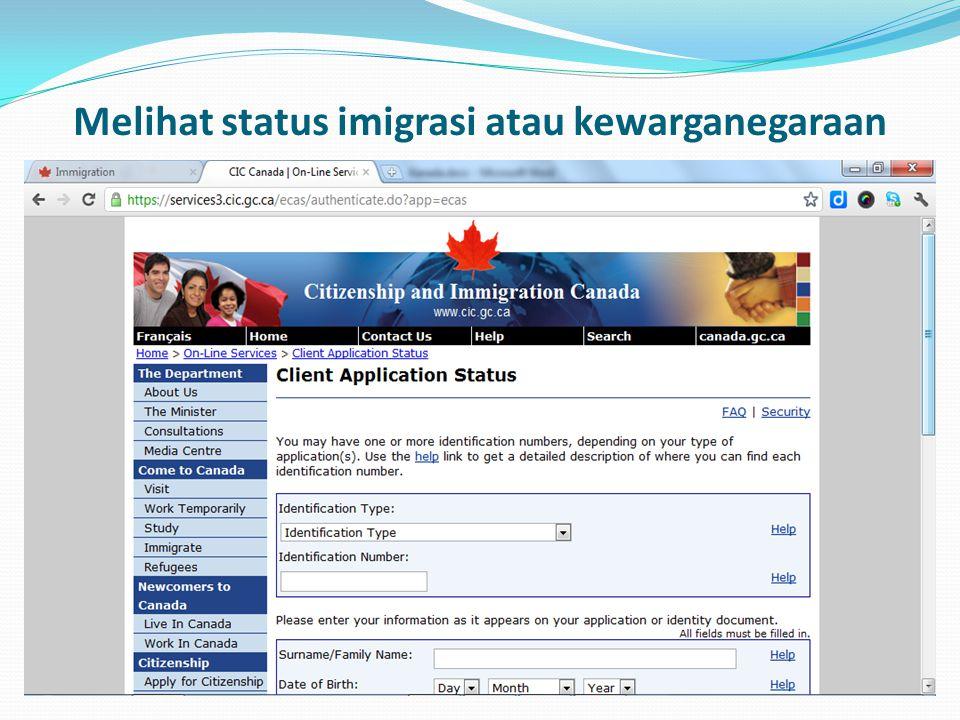 Melihat status imigrasi atau kewarganegaraan
