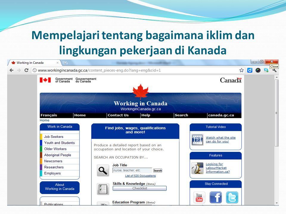 Mempelajari tentang bagaimana iklim dan lingkungan pekerjaan di Kanada