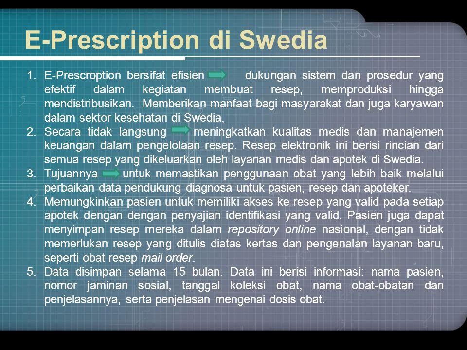 1.E-Prescroption bersifat efisien dukungan sistem dan prosedur yang efektif dalam kegiatan membuat resep, memproduksi hingga mendistribusikan. Memberi