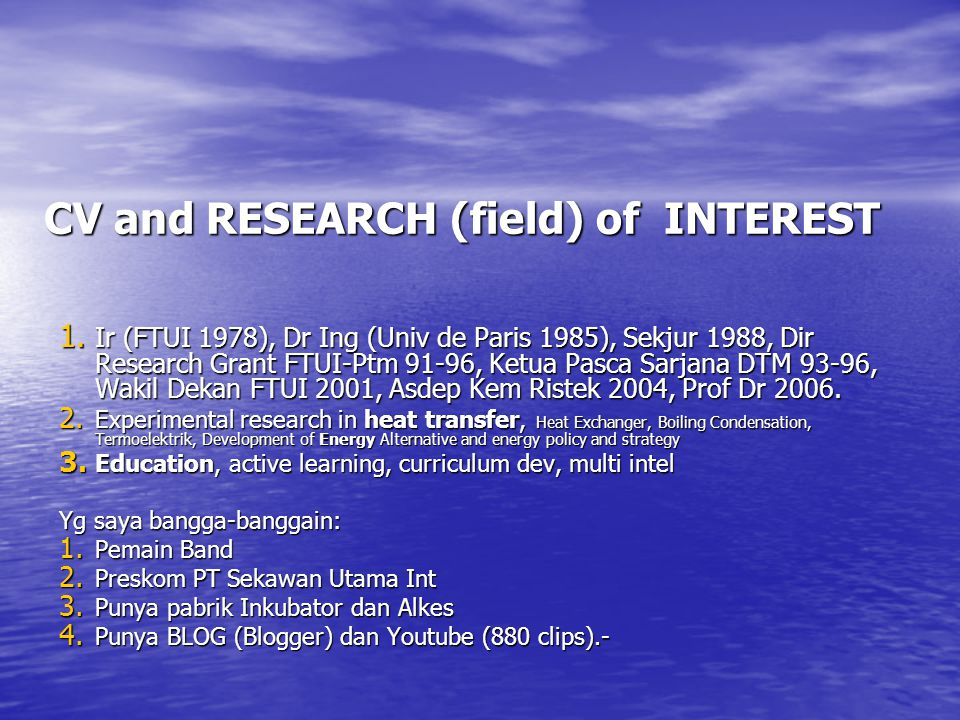 CV and RESEARCH (field) of INTEREST 1.
