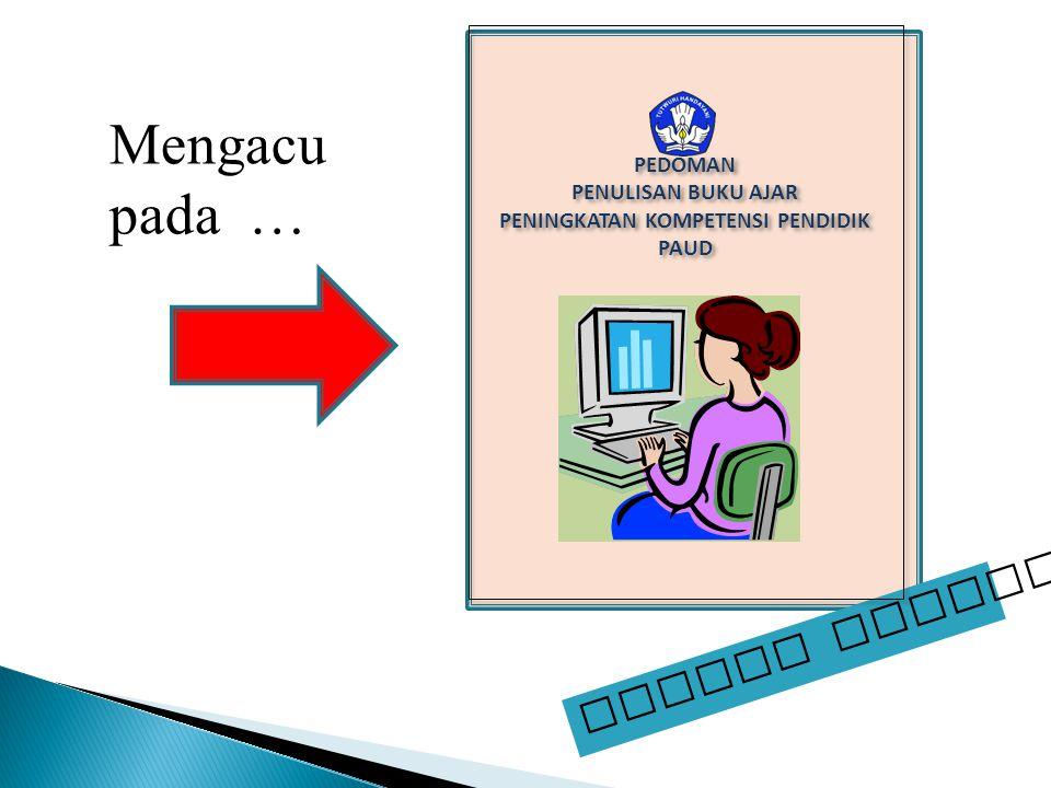  Tampilan buku : menarik untuk dibaca  Bahasa : baku dan mudah dipahami.