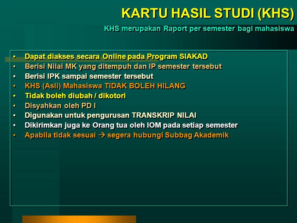 KARTU RENCANA STUDI (KRS) KRS digunakan untuk memprogram MK dalam 1 semester Berisi MK yang akan diambil dalam 1 semester Harus diisi pada SIAKAD Onli