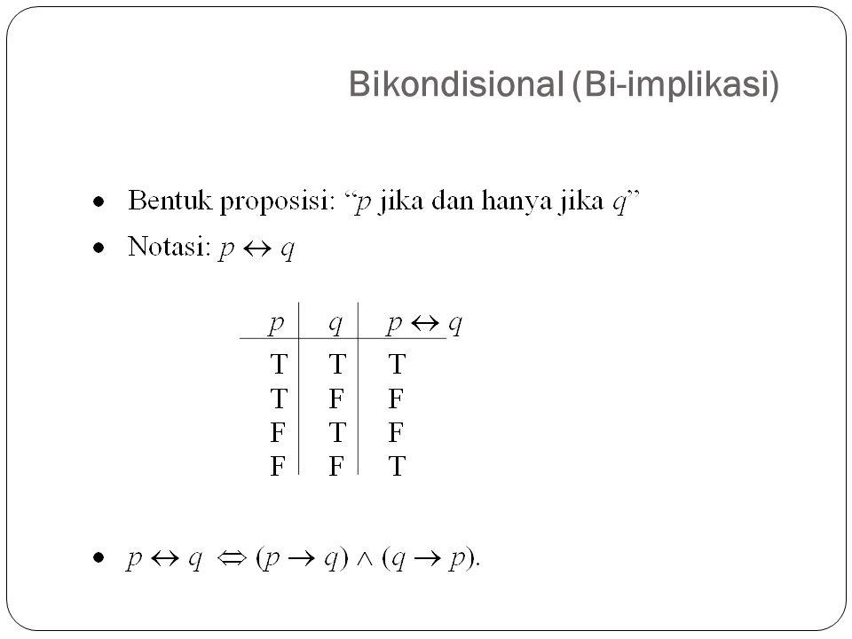 Bikondisional (Bi-implikasi) 25