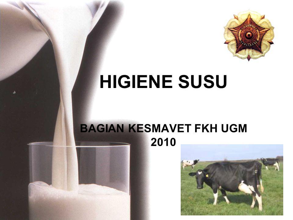 HIGIENE SUSU BAGIAN KESMAVET FKH UGM 2010