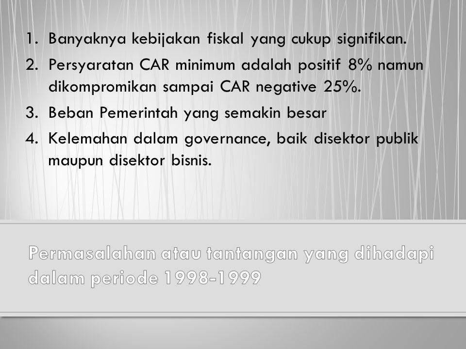 (1) terjadinya perubahan format hubungan keuangan antara pusat dan daerah dan perubuhan hubungan antara pemerintah dan Bank Indonesia; (2) kebijakan untuk mengamankan ketersediaan kebutuhan dasar masyarakat dan langkah-langkah mengamankan pelaksaan APBN.