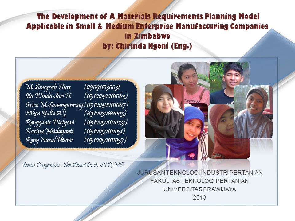 The Development of A Materials Requirements Planning Model Applicable in Small & Medium Enterprise Manufacturing Companies in Zimbabwe by: Chirinda Ng