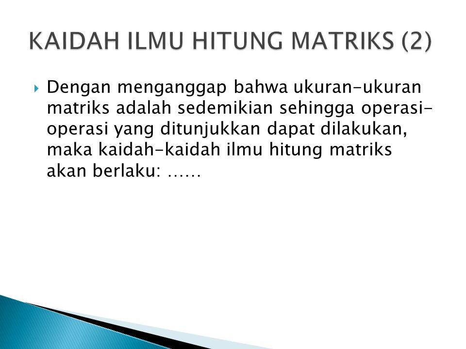 Melakukan operasi perkalian dan pertukaran pada baris-baris di dalam matriks Contoh: 1.