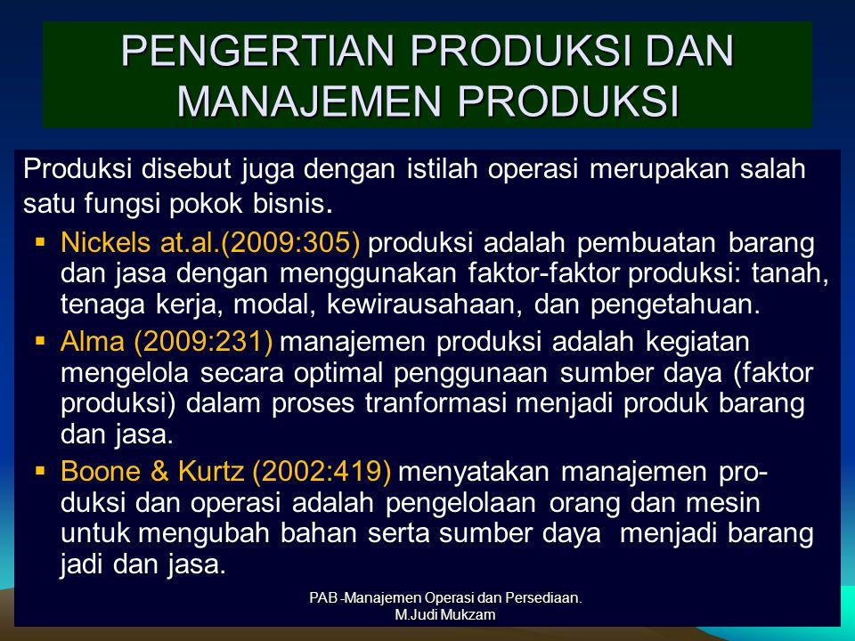 PENGERTIAN PRODUKSI DAN MANAJEMEN PRODUKSI Produksi disebut juga dengan istilah operasi merupakan salah satu fungsi pokok bisnis.  Nickels at.al.(200