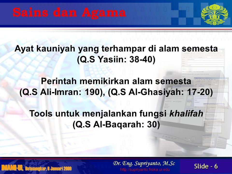 Slide - 6 IMAMI-UI, Batusangkar, 6 Januari 2009 Dr.