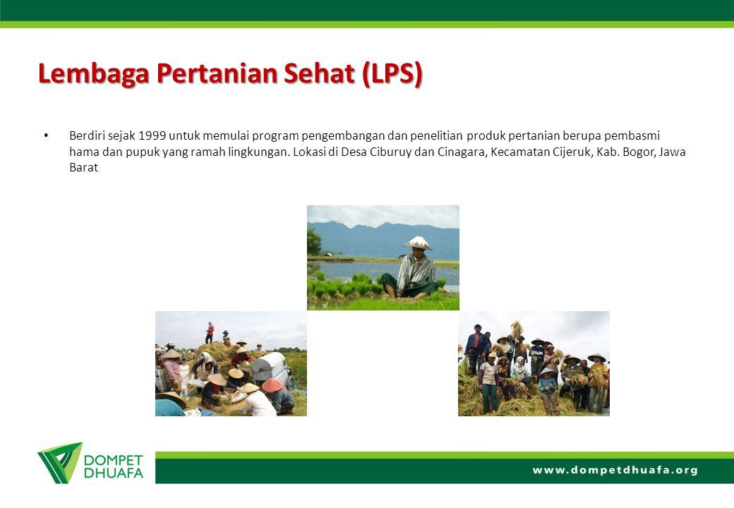 Lembaga Pertanian Sehat (LPS) Berdiri sejak 1999 untuk memulai program pengembangan dan penelitian produk pertanian berupa pembasmi hama dan pupuk yan