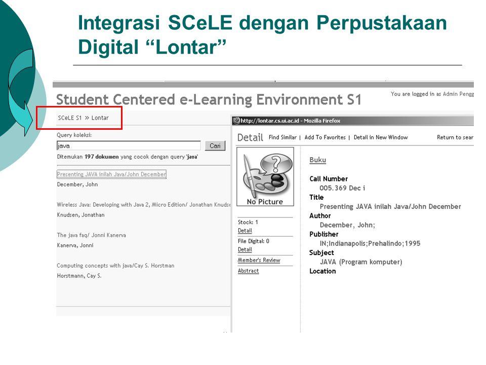 "Integrasi SCeLE dengan Perpustakaan Digital ""Lontar"""