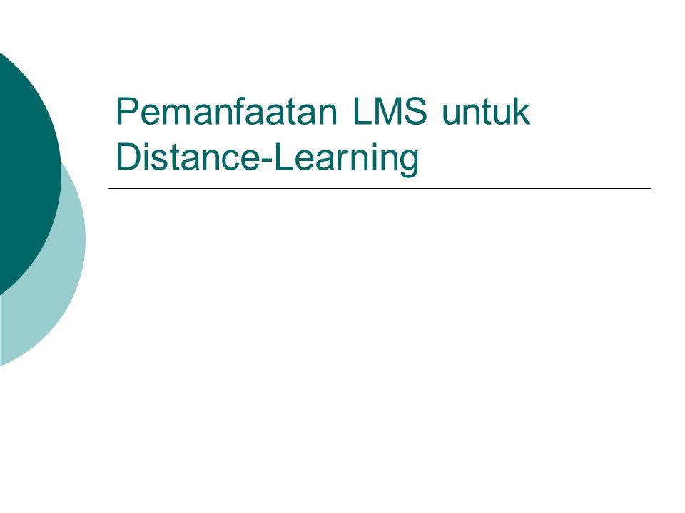 Pemanfaatan LMS untuk Distance-Learning