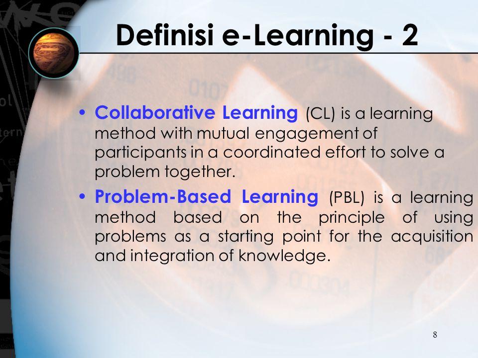 19 E-Learning bukan hanya sekedar proses mendownload materi yang sudah disediakan di internet, tetapi harus memberikan sebuah lingkungan untuk melakukan proses pembelajaran seperti halnya pembelajaran melalui kelas konvensional (tatap muka)