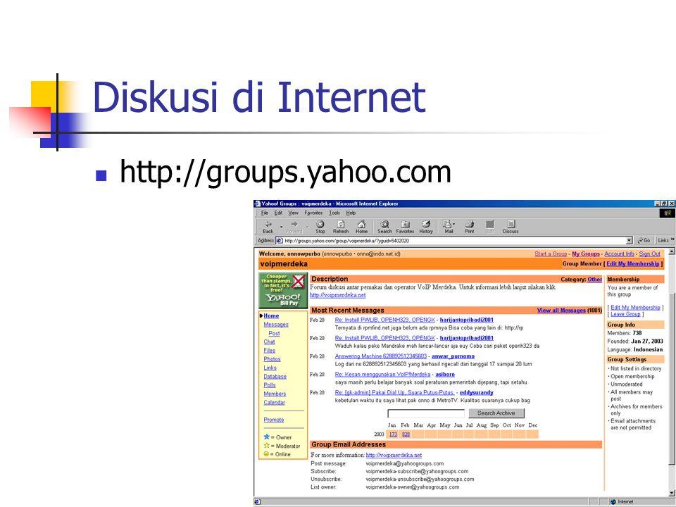 Diskusi di Internet http://groups.yahoo.com
