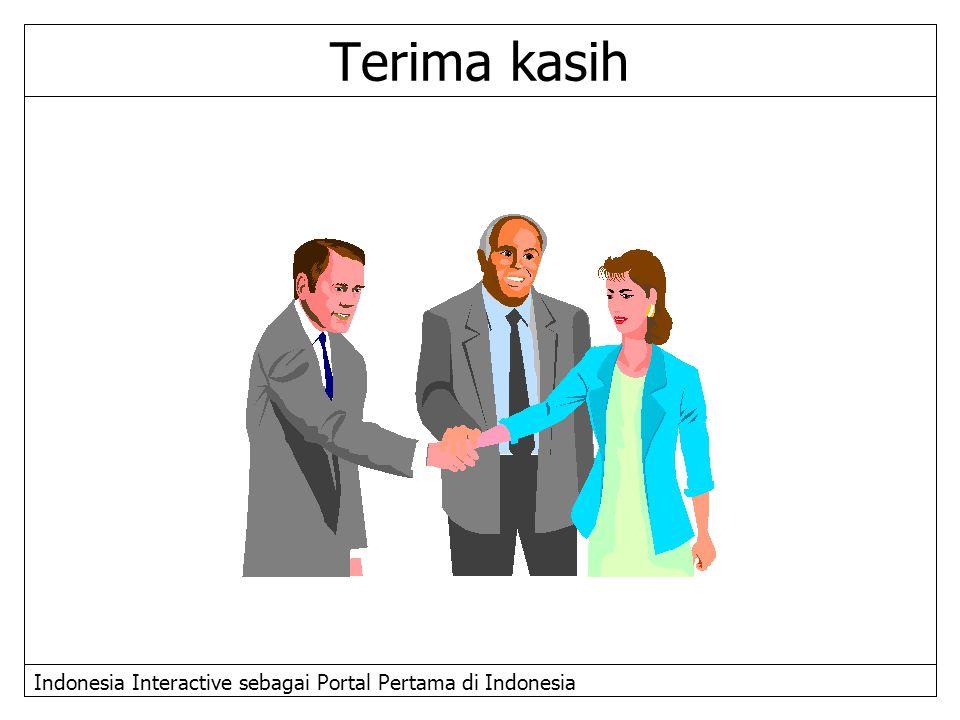 Indonesia Interactive sebagai Portal Pertama di Indonesia Terima kasih