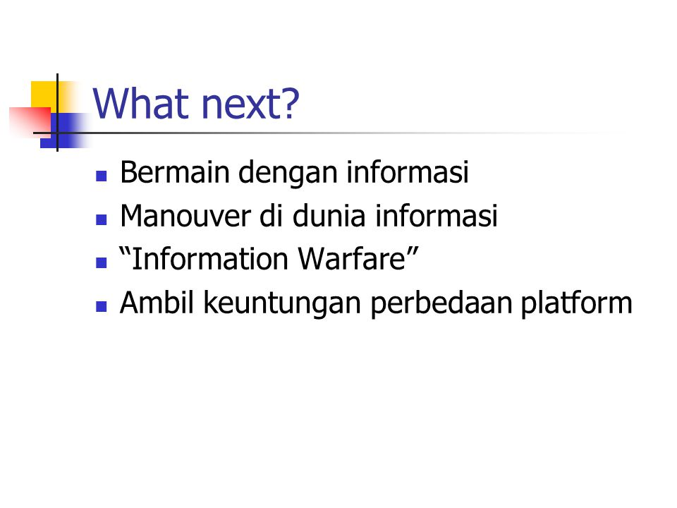 What next.