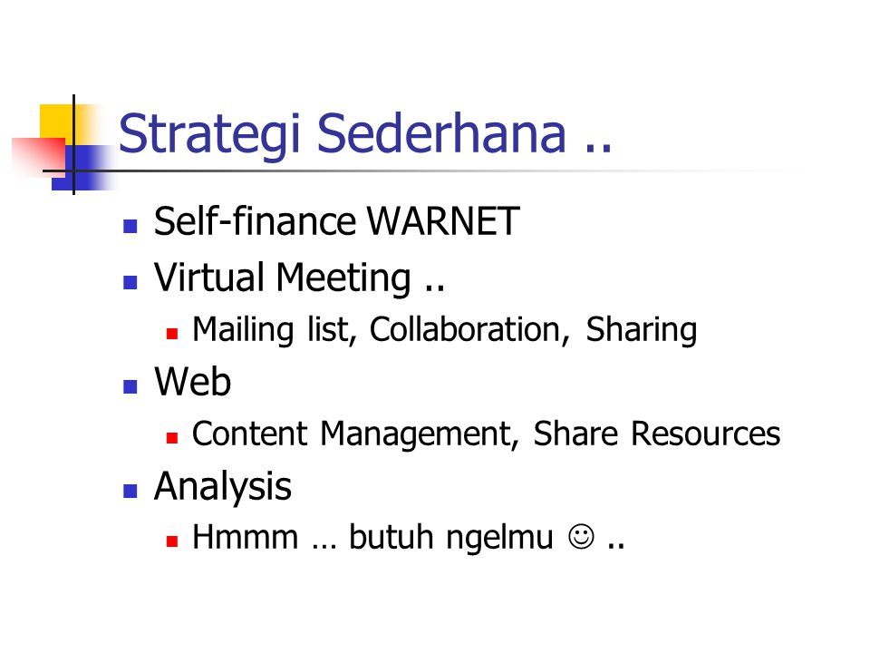 Strategi Sederhana.. Self-finance WARNET Virtual Meeting..