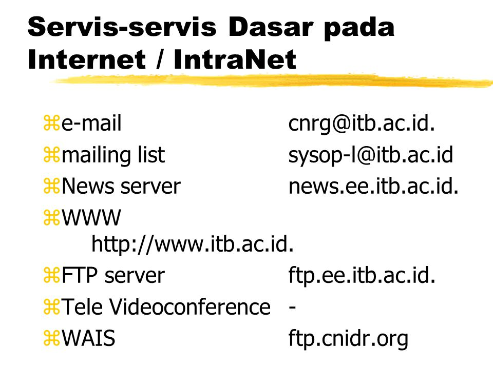 Issue IntraNet zTopologi IntraNet. zServis dalam IntraNet.