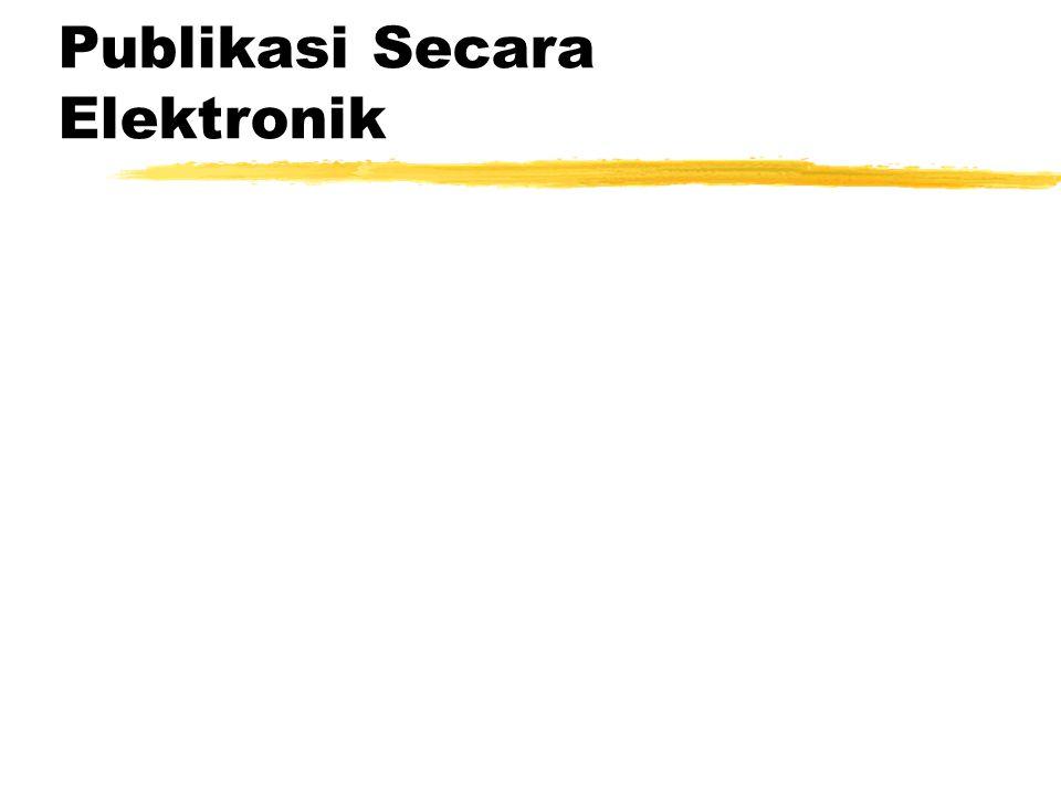 Publikasi Secara Elektronik