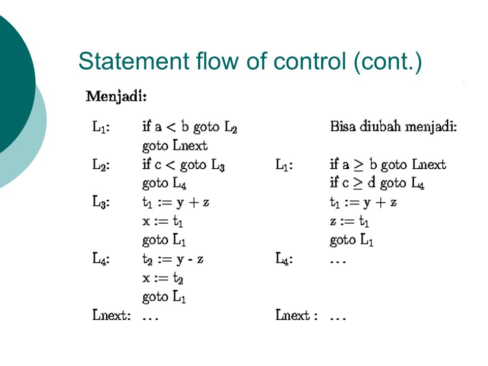 Statement flow of control (cont.) 
