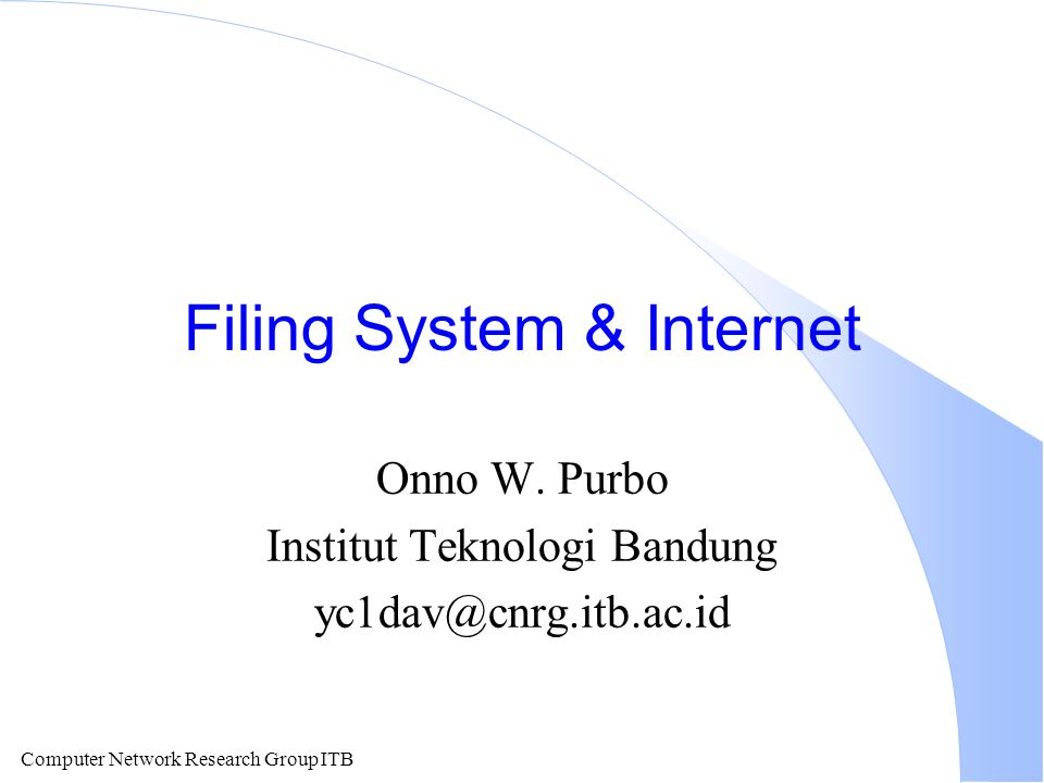 Computer Network Research Group ITB E-mail address yc1dav@cnrg.itb.ac.id yc1davNama User @ at (bahasa Inggris) cnrg.itb.ac.idNama Mesin
