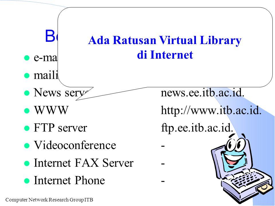 Computer Network Research Group ITB Internet FAX E-mail di terima FAX Server & Di konversikan ke FAX