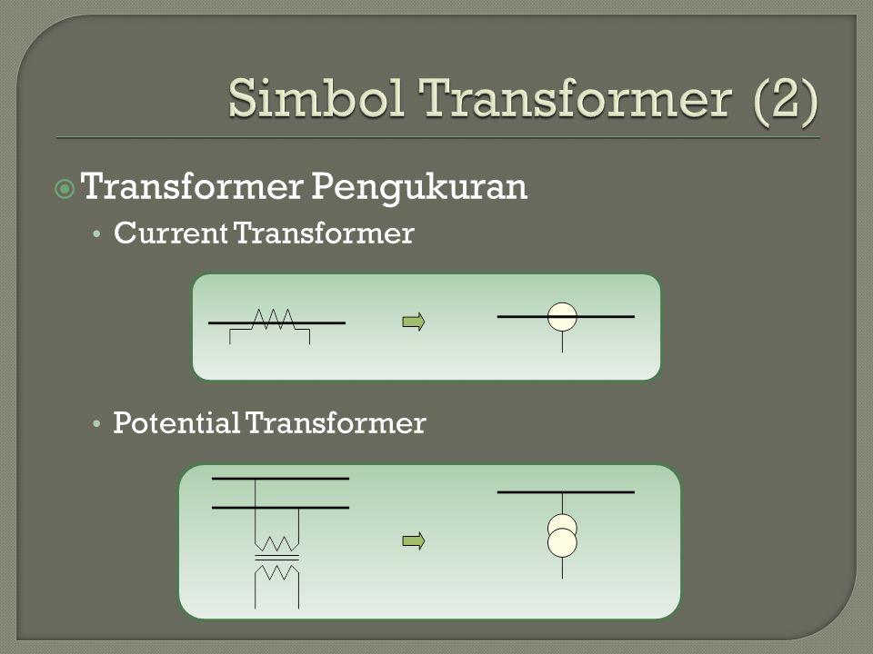  Transformer Pengukuran Current Transformer Potential Transformer