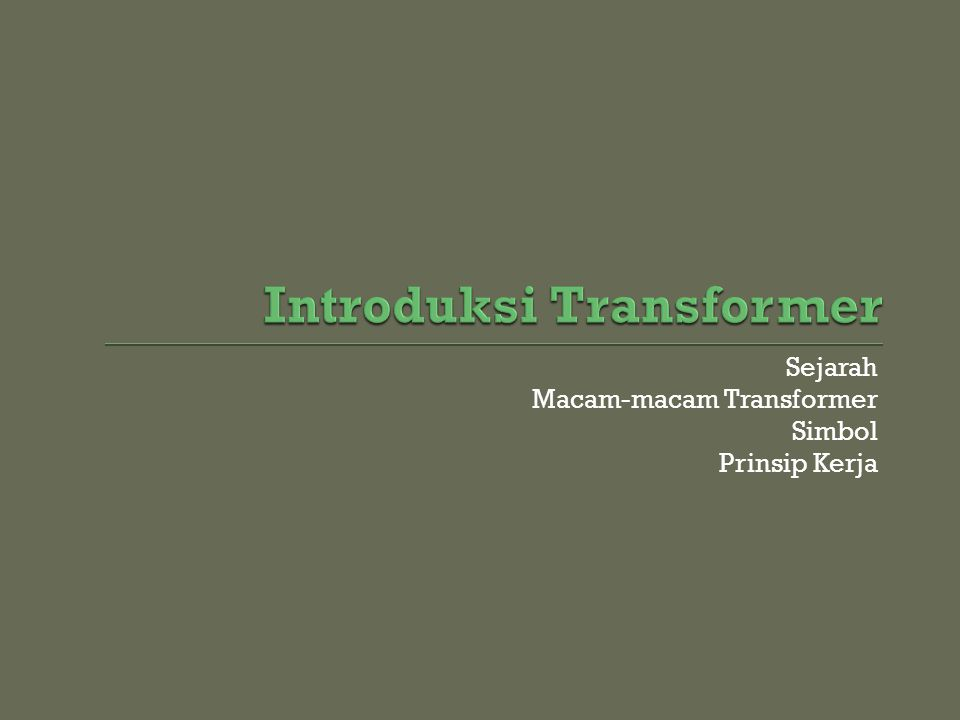 Sejarah Macam-macam Transformer Simbol Prinsip Kerja