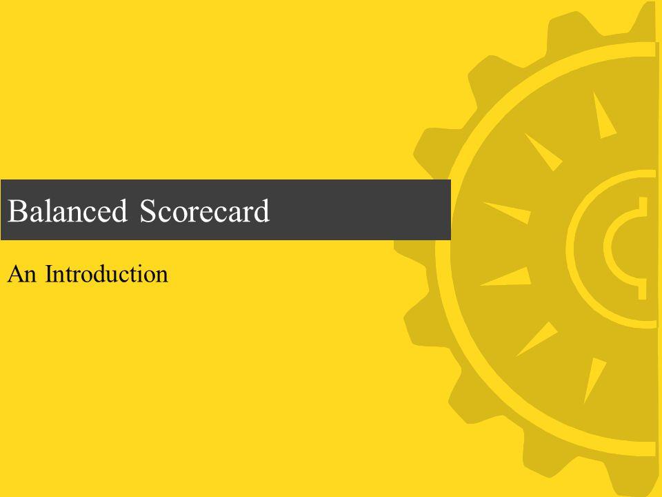 Balanced Scorecard An Introduction
