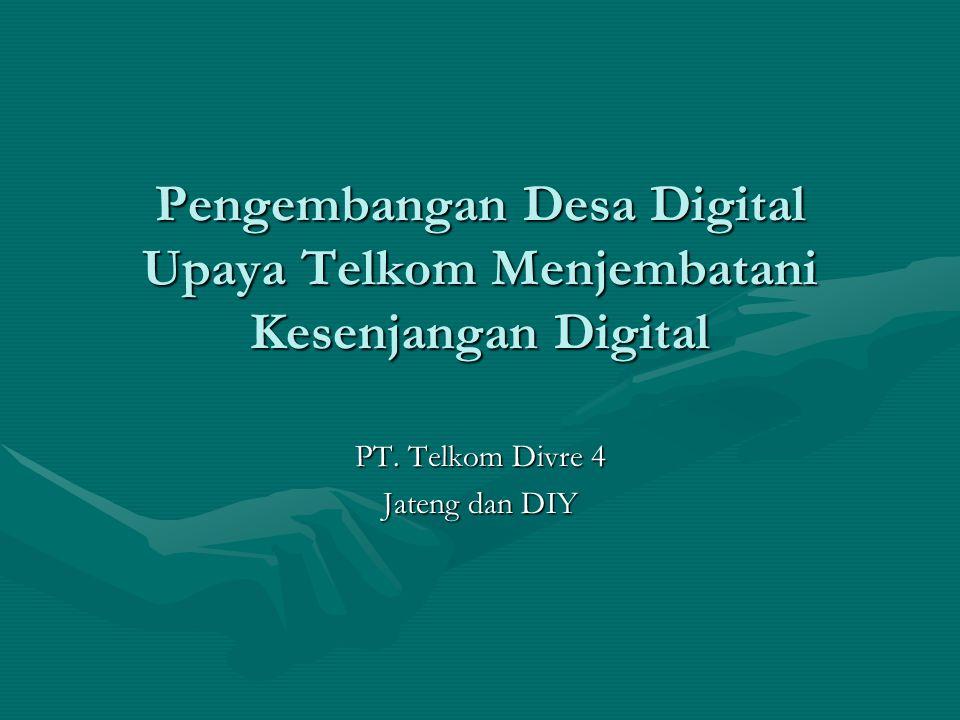 Pengembangan Desa Digital Upaya Telkom Menjembatani Kesenjangan Digital PT.