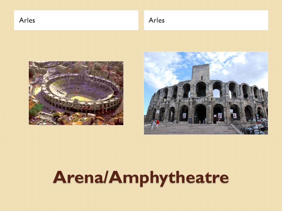 Arena/Amphytheatre Arles