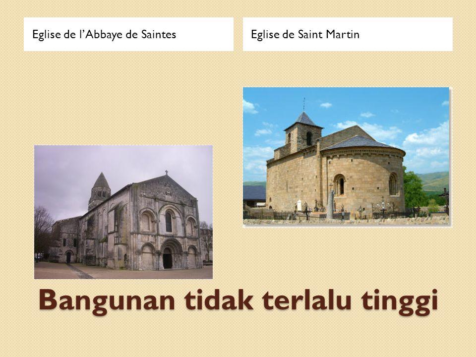 Bangunan tidak terlalu tinggi Eglise de l'Abbaye de SaintesEglise de Saint Martin