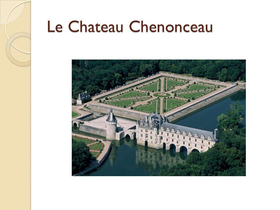 Le Chateau Chenonceau