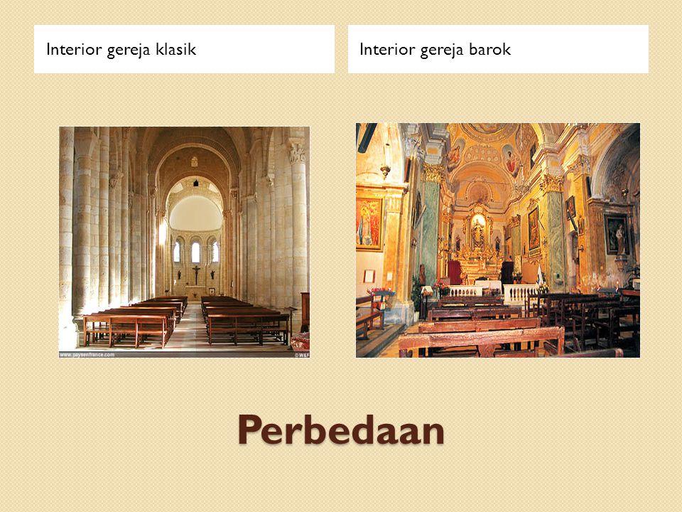 Perbedaan Interior gereja klasikInterior gereja barok