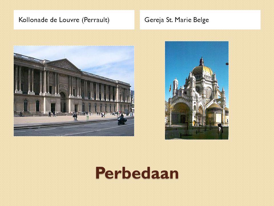 Perbedaan Kollonade de Louvre (Perrault)Gereja St. Marie Belge